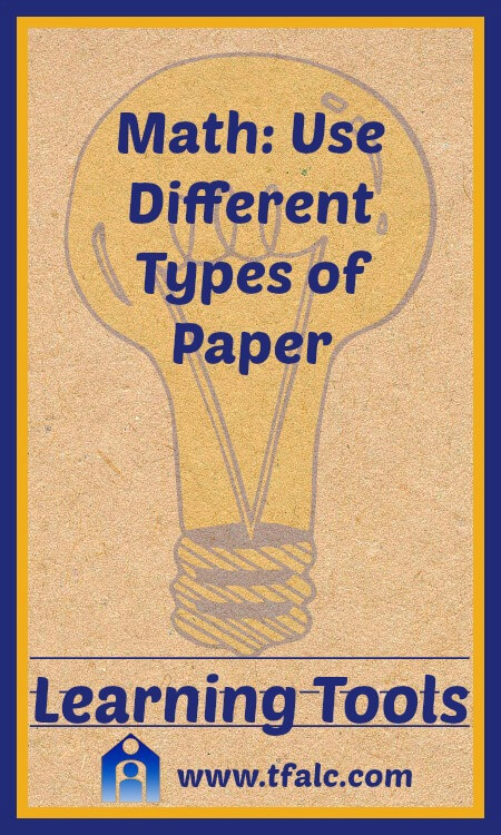Math Tip - Use Different Types of Paper